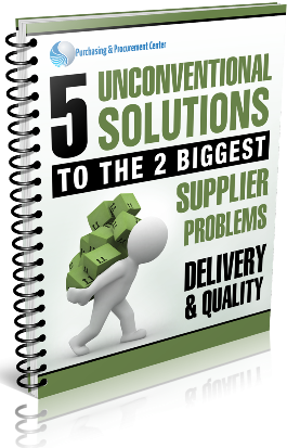 5 Unconventional Solutions to the 2 Biggest Supplier Problems: Delivery & Quality